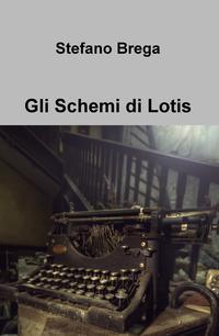 Gli Schemi di Lotis