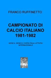 CAMPIONATO DI CALCIO ITALIANO 1981-1982