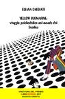 YELLOW SUBMARINE: viaggio psichedelico nel mondo...