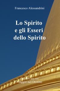Lo Spirito e gli Esseri dello Spirito