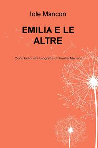 EMILIA E LE ALTRE