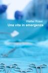 Una vita in emergenza