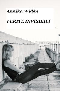 Ferite invisibili