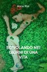 copertina di SCIVOLANDO NEI GIORNI DI UNA...
