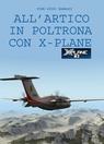 All'Artico in poltrona con X-Plane
