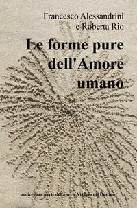 Le forme pure dell'Amore umano