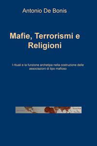 Mafie, Terrorismi e Religioni