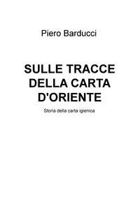 SULLE TRACCE DELLA CARTA D'ORIENTE