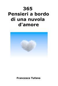 365 Pensieri a bordo di una nuvola d'amore