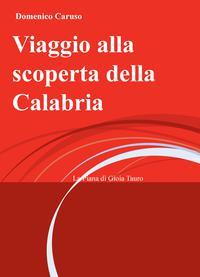 Viaggio alla scoperta della Calabria