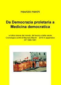 Da Democrazia proletaria a Medicina democratica