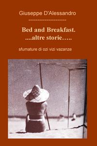 Bed and Breakfast Altre storie…..