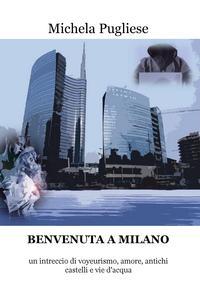BENVENUTA A MILANO