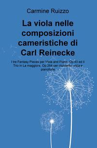 La viola nelle composizioni cameristiche di Carl Reinecke