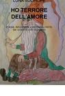 copertina HO TERRORE DELL'AMORE