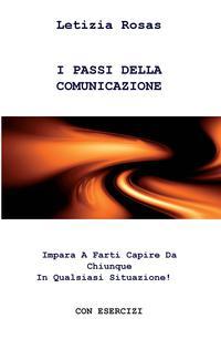I PASSI DELLA COMUNICAZIONE