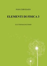 ELEMENTI DI FISICA 3