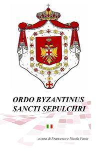 ORDO BYZANTINUS SANCTI SEPULCHRI