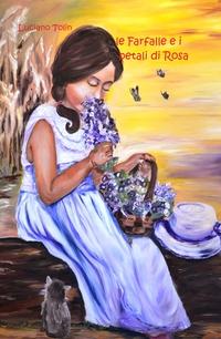 le farfalle e i petali di Rosa