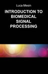 copertina INTRODUCTION TO BIOMEDICAL...