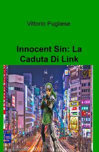 Innocent Sin: La Caduta Di Link