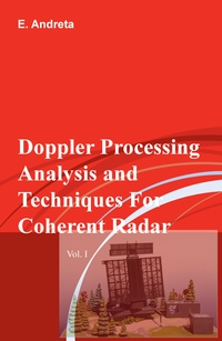 Doppler Processing Analysis and Techniques For Coherent Radar