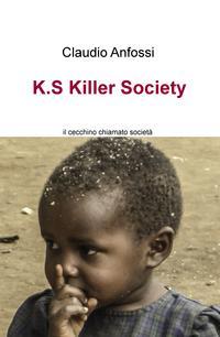 K.S Killer Society