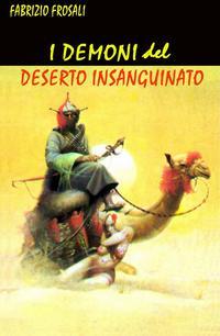 I DEMONI DEL DESERTO INSANGUINATO