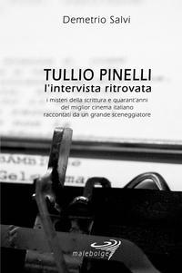 Tullio Pinelli – l'intervista ritrovata