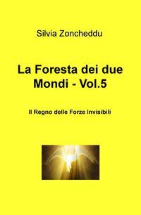 La Foresta dei due Mondi – Vol.5