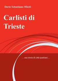 Carlisti di Trieste