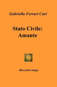 Stato Civile: Amante