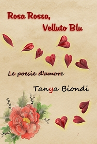 Rosa Rossa, Velluto Blu