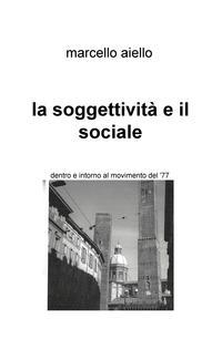 la soggettività e il sociale