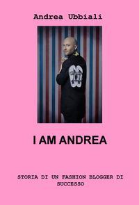 I AM ANDREA