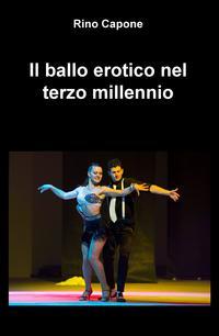 Il ballo erotico nel terzo millennio