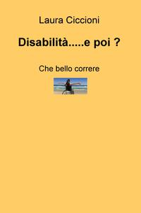 Disabilità…..e poi ?