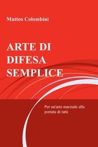 ARTE DI DIFESA SEMPLICE