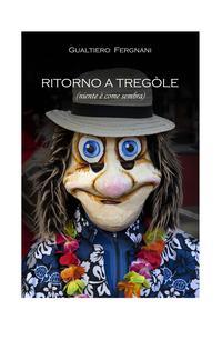 Ritorno a Tregòle