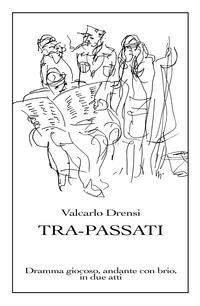 Tra-Passati