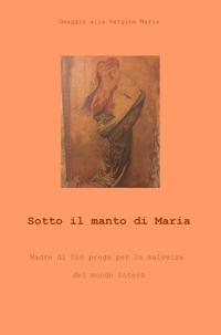 Sotto il manto di Maria