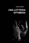 copertina UNA LOTTERIA EFFIMERA