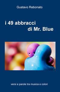 i 49 abbracci di Mr. Blue