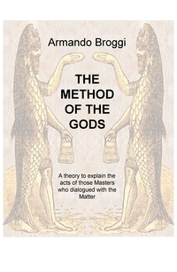 THE METHOD OF THE GODS