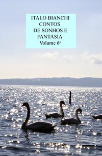 CONTOS DE SONHOS E FANTASIA Volume 6º