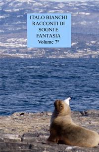 RACCONTI DI SOGNI E FANTASIA Volume 7º