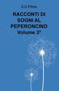 RACCONTI DI SOGNI AL PEPERONCINO Volume 3º