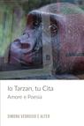 copertina IO TARZAN, TU CITA
