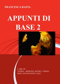 APPUNTI DI BASE 2