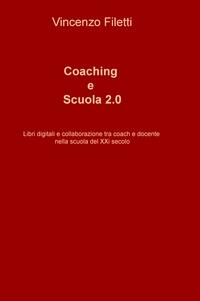 Coaching e Scuola Due Punto Zero